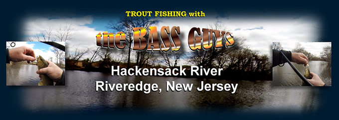 Trout Fishing on the Hackensack River with the Line Dancer