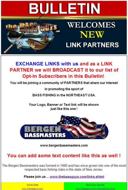Exchange Links with theBASSguys and we will broadcast it to our THOUSANDS of visitors and Facebook Friends!!